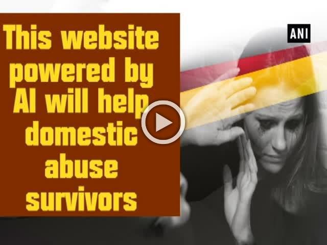 This website powered by AI will help domestic abuse survivors