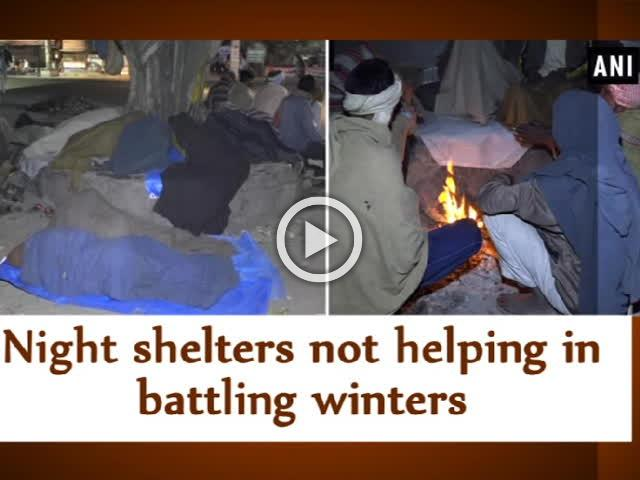 Night shelters not helping in battling winters