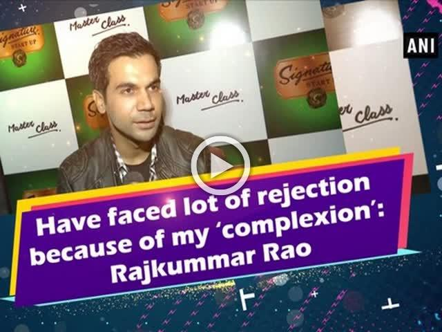 Have faced lot of rejection because of my 'complexion': Rajkummar Rao