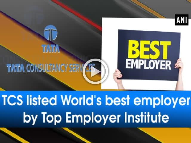 TCS listed World's best employer by Top Employer Institute