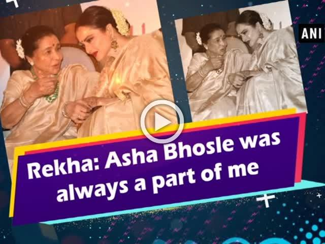 Rekha: Asha Bhosle was always a part of me