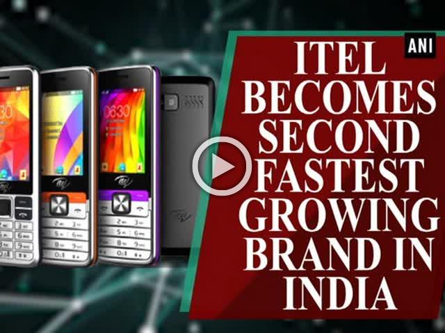 Itel becomes second fastest growing brand in India