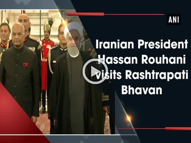 Iranian President Hassan Rouhani visits Rashtrapati Bhavan