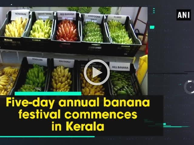 Five-day annual banana festival commences in Kerala