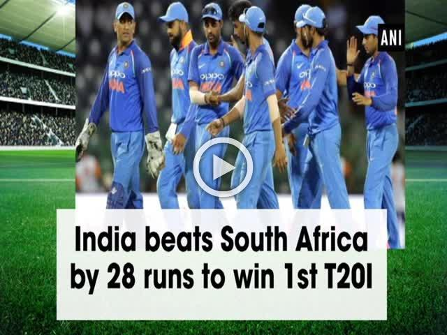 India beats South Africa by 28 runs to win 1st T20I