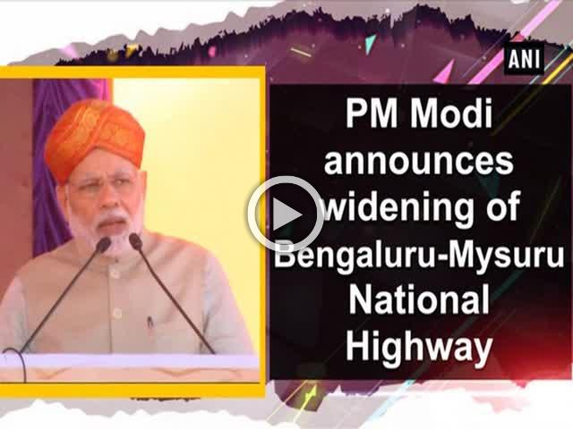 PM Modi announces widening of Bengaluru-Mysuru National Highway