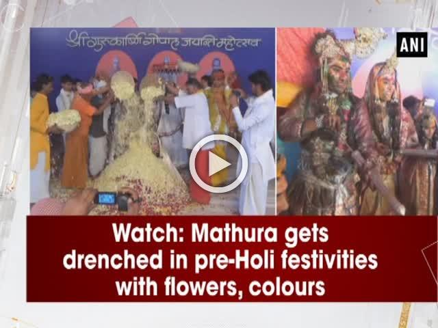 Watch: Mathura gets drenched in pre-Holi festivities with flowers, colours
