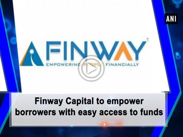Finway Capital to empower borrowers with easy access to funds