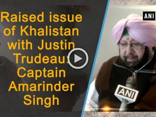 Raised issue of Khalistan with Justin Trudeau: Captain Amarinder Singh