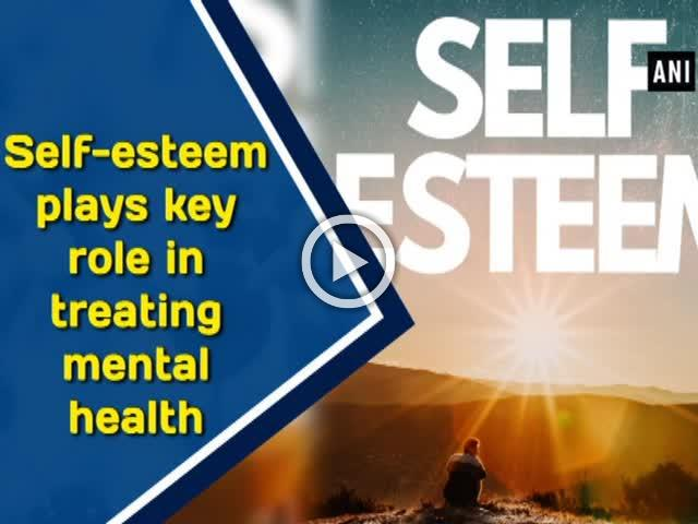 Self-esteem plays key role in treating mental health