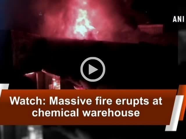 Watch: Massive fire erupts at chemical warehouse