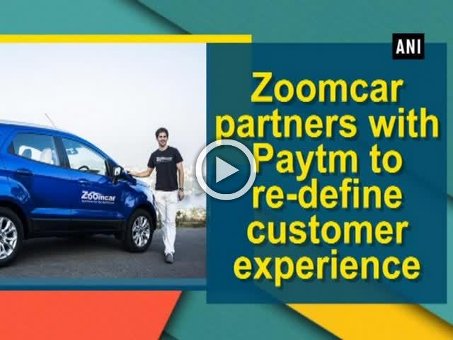 Zoomcar partners with Paytm to re-define customer experience