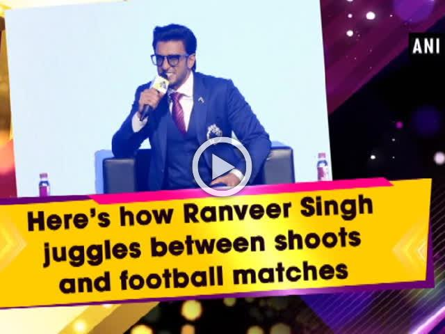 Here's how Ranveer Singh juggles between shoots and football matches