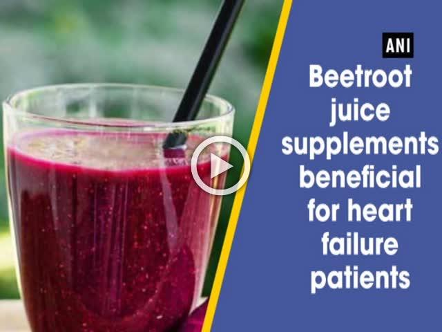 Beetroot juice supplements beneficial for heart failure patients