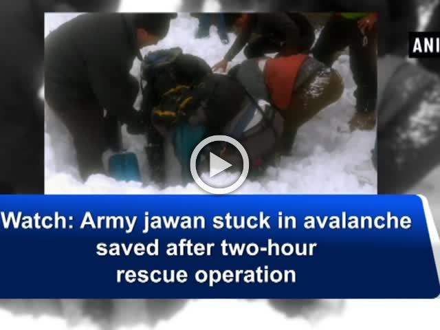 Watch: Army jawan stuck in avalanche saved after two-hour rescue operation