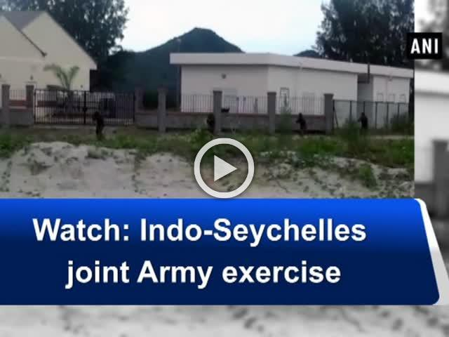Watch: Indo-Seychelles joint Army exercise