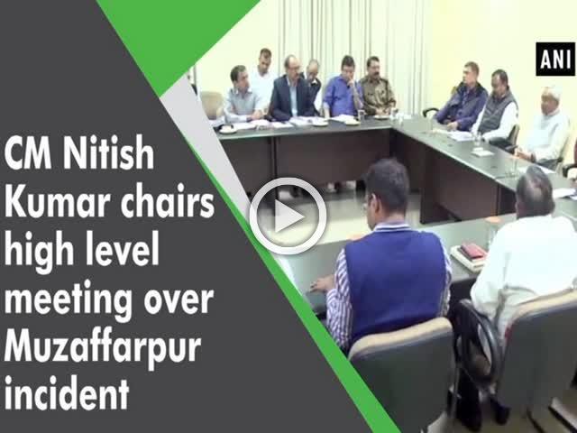CM Nitish Kumar chairs high level meeting over Muzaffarpur incident