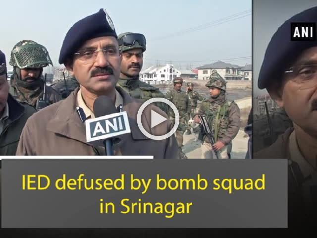 IED defused by bomb squad in Srinagar