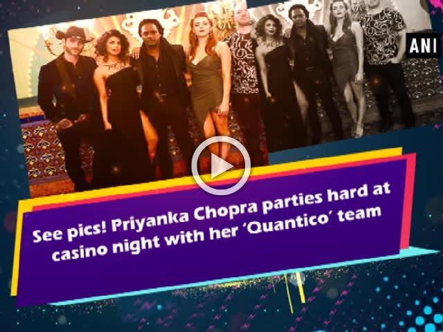 See pics! Priyanka Chopra parties hard at casino night with her 'Quantico' team