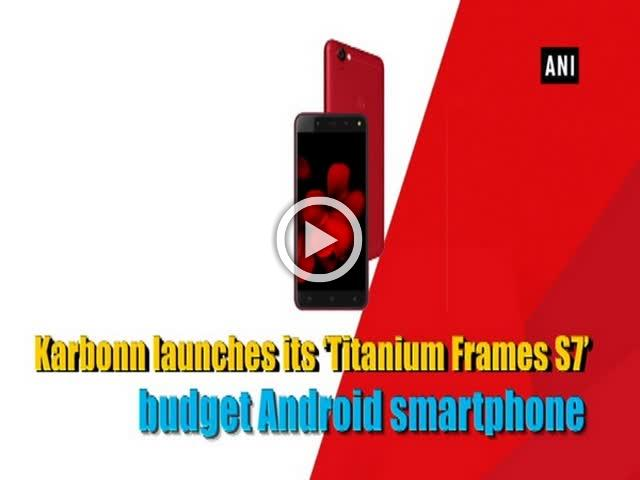 arbonn launches its 'Titanium Frames S7' budget Android smartphone