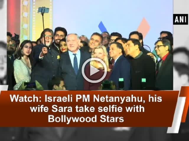 Watch: Israeli PM Netanyahu, his wife Sara take selfie with Bollywood Stars