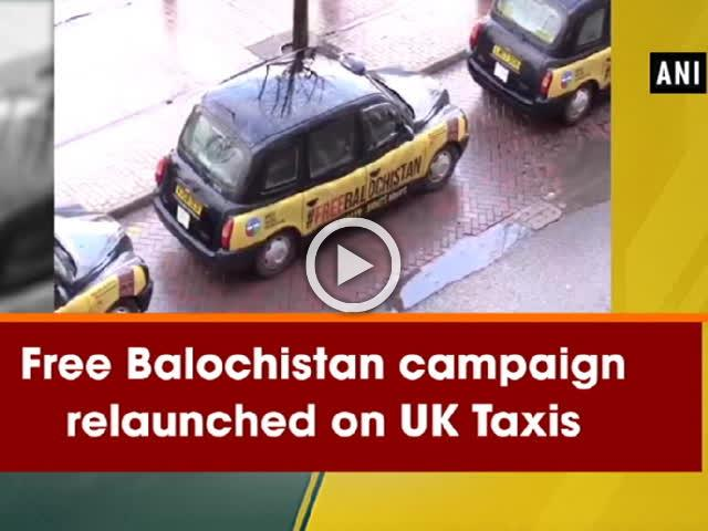 Free Balochistan campaign relaunched on UK Taxis