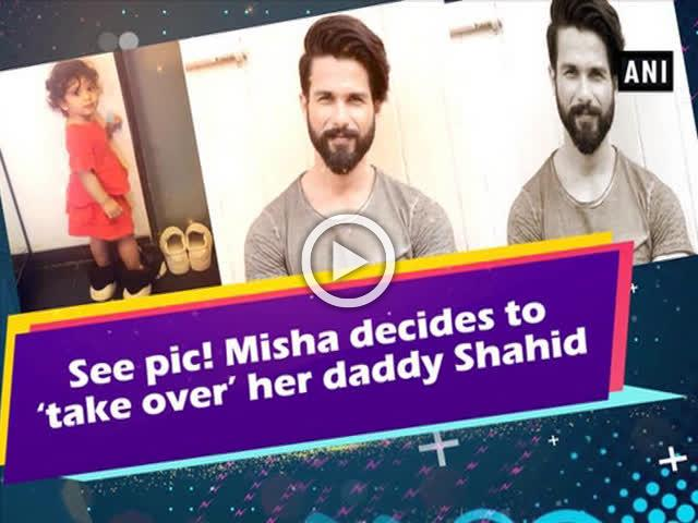 See pic! Misha decides to 'take over' her daddy Shahid