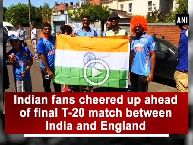 Indian fans cheered up ahead of final T-20 match between India and England