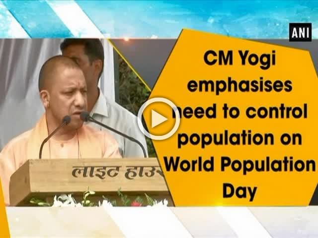 CM Yogi emphasises need to control population on World Population Day