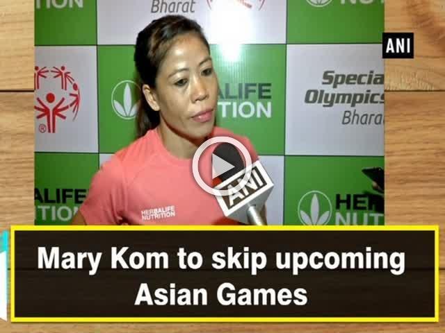 Mary Kom to skip upcoming Asian Games