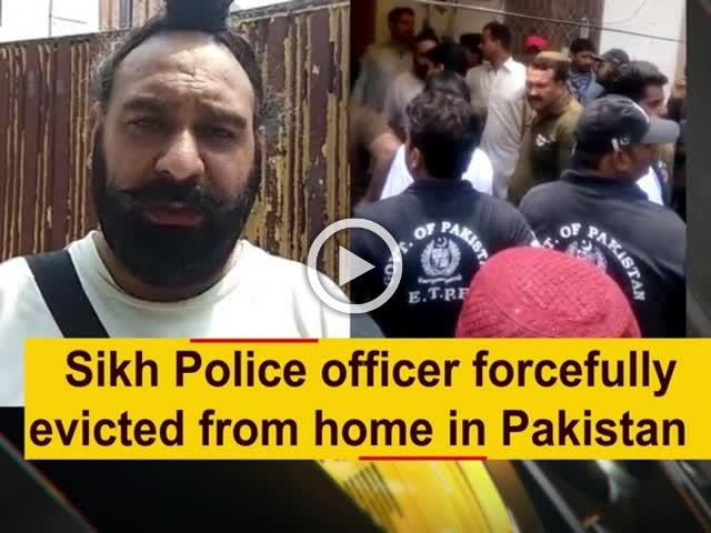 Sikh Police officer forcefully evicted from home in Pakistan