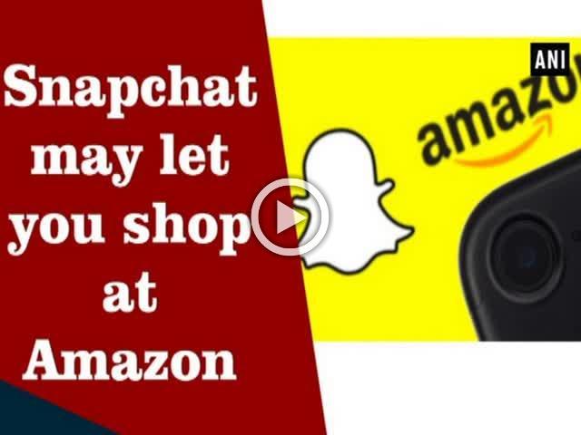 Snapchat may let you shop at Amazon