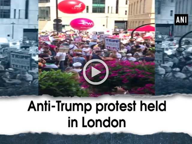 Anti-Trump protest held in London