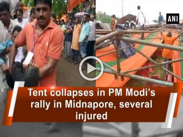 Tent collapses in PM Modi's rally in Midnapore, several injured