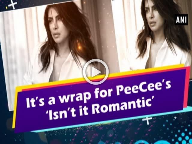 It's a wrap for PeeCee's 'Isn't it Romantic'