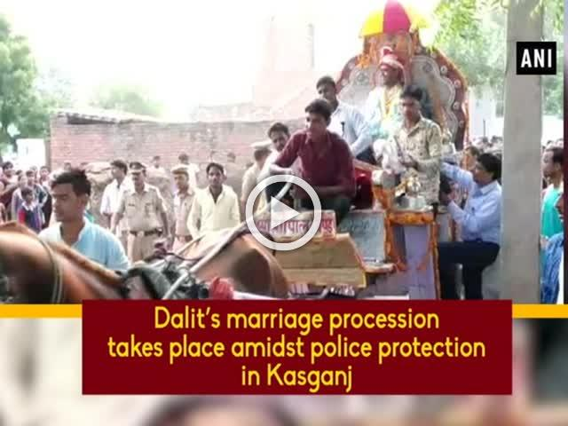 Dalit's marriage procession takes place amidst police protection in Kasganj