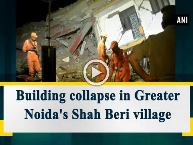2 buildings collapse in Greater Noida's Shah Beri village