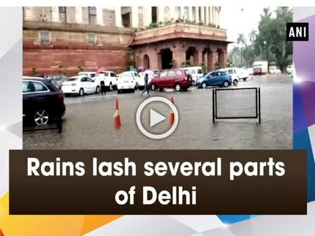 Rains lash several parts of Delhi