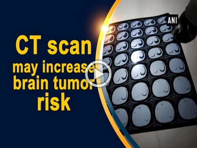 CT scan may increase brain tumor risk