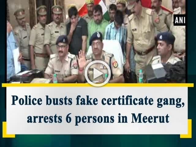 Police busts fake certificate gang, arrests 6 persons in Meerut