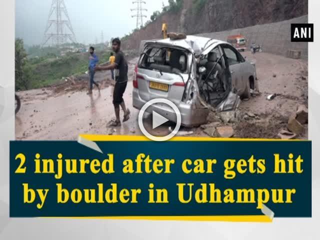 2 injured after car gets hit by boulder in Udhampur