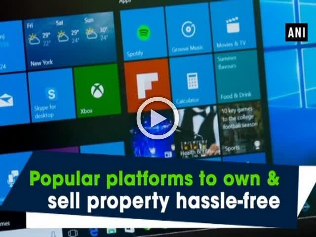 Popular platforms to own & sell property hassle-free