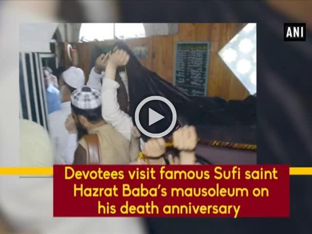 Devotees visit famous Sufi saint Hazrat Baba's mausoleum on his death anniversary