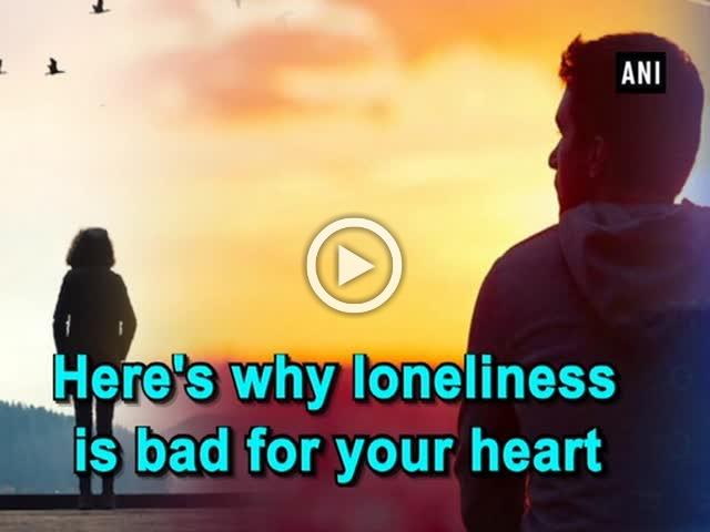 Here's why loneliness is bad for your heart