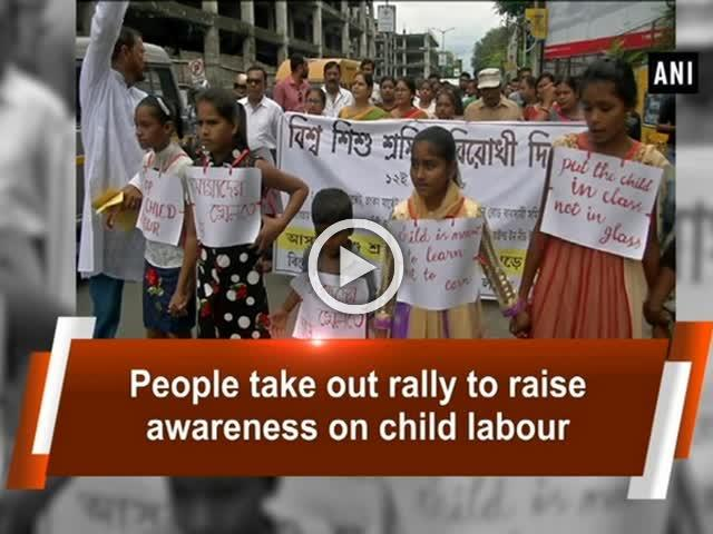 People take out rally to raise awareness on child labour