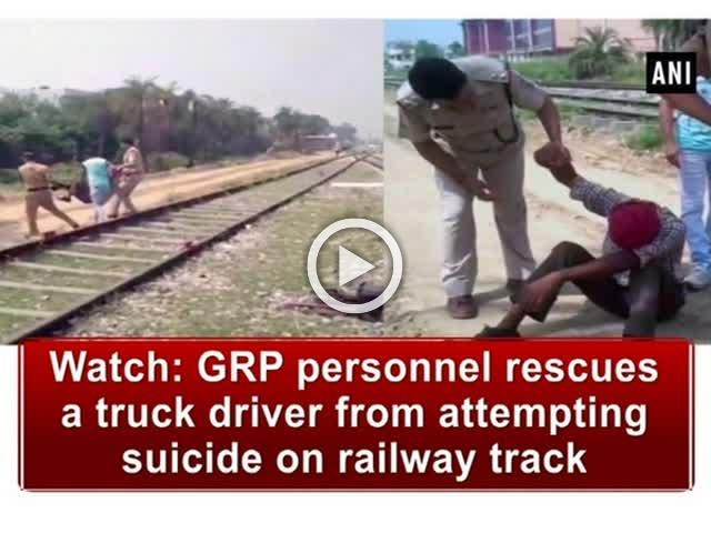 Watch: GRP personnel rescues a truck driver from attempting suicide on railway track