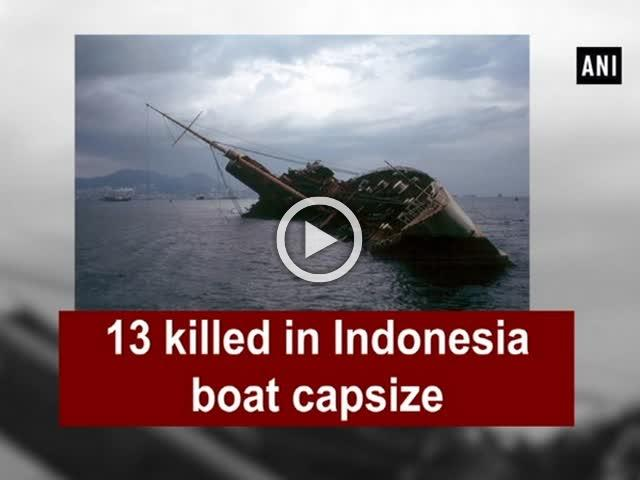 13 killed in Indonesia boat capsize