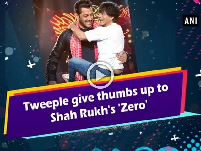 Tweeple give thumbs up to Shah Rukh's 'Zero'