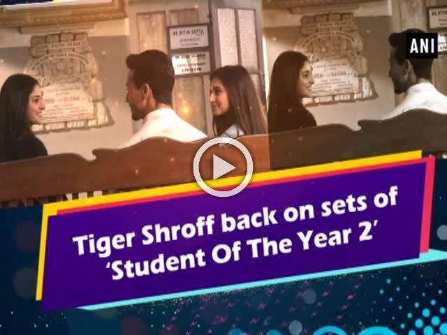 Tiger Shroff back on sets of 'Student Of The Year 2'