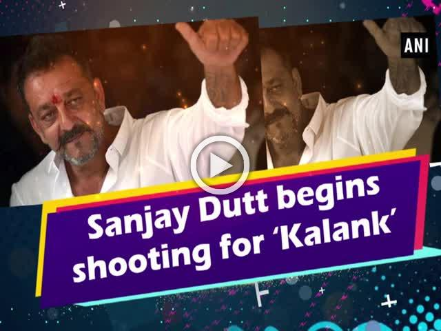 Sanjay Dutt begins shooting for 'Kalank'